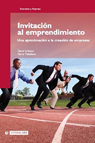 Invitación al emprendimiento (Manuales) por David Urbano Pulido