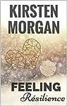 Feeling : Résilience par Morgan
