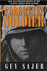 The Forgotten Soldier 1st edition by Sajer, Guy (2000) Hardcover