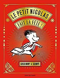 Le Petit Nicolas fait la fête ! par Jean-Jacques Sempé