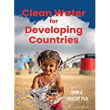 Clean Water for Developing Countries (English Edition)