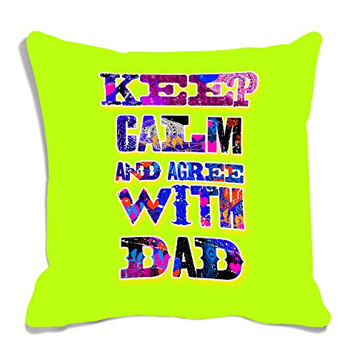 meSleep Keep Clam and agree with dad Digital printed Cushion Cover
