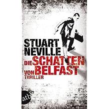 Die Schatten von Belfast: Thriller