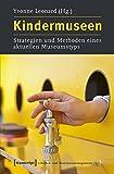 Image de Kindermuseen: Strategien und Methoden eines aktuellen Museumstyps (Schriften zum Kultur- u