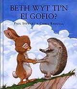 Beth Wyt Ti'n Ei Gofio? (Cyfres Storiau Cwningen a Draenog)