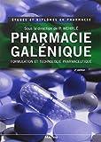 Pharmacie galénique - Formulation et technologie pharmaceutique