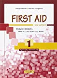First aid. English revision, practice and remedial work. Per le Scuole superiori. Con espansione online: 1
