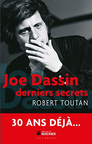 "Robert Toutan, ""Joe Dassin : Derniers secrets"""