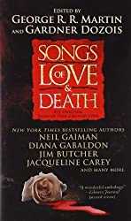Songs of Love and Death: All-Original Tales of Star-Crossed Love by George R. R. Martin (2011-10-25)