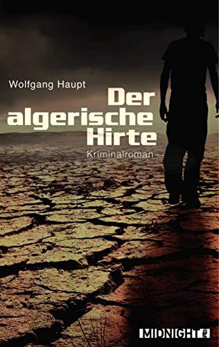 Der algerische Hirte: Kriminalroman