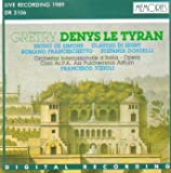 Denys Le Tyran by Gretry