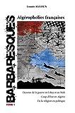 BARBARESQUES - Tome 1 : Algéropholies françaises