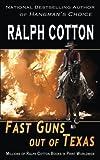 Fast Guns out of Texas: Volume 5 (Gunman's Reputation)