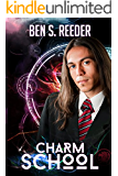 Charm School (The Demon's Apprentice Book 4) (English Edition)