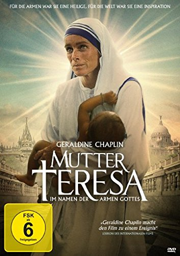 Mutter Teresa - Im Namen der Armen Gottes