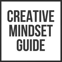 Creative Mindset Guide