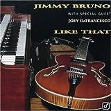 Songtexte von Jimmy Bruno - Like That