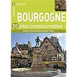 BOURGOGNE, 50 SITES INCONTOURNABLES