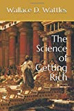 The Science of Getting Rich (New Thought Classics Series)