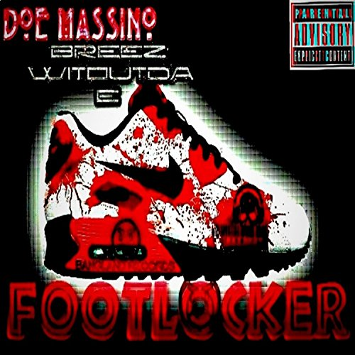 FootLocker (feat. Breez Withoutda E) [Explicit]