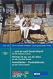 ... und ab nach Deutschland!; Heimat ist da, wo du lebst; Fremdländer - Deutschländer, 1 DVD