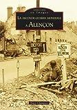 Seconde guerre mondiale à Alençon (La)