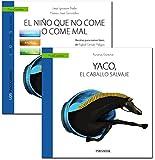 Guía: El niño que no come o come mal + Cuento: Yaco, el caballo salvaje (Psicocuentos)