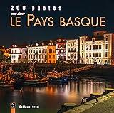200 Photos pour Aimer le Pays Basque