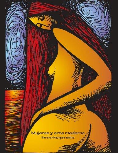 Mujeres y arte moderno libro de colorear para adultos 1: Volume 1