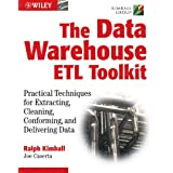 The Data WarehouseETL Toolkit: Practical Techniques for Extracting, Cleaning, Conforming, and Delivering Data