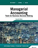 Managerial Accounting: Tools for Business Decision Making, International Student Version