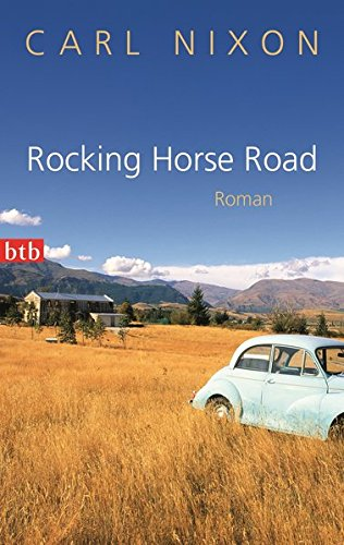 Rocking Horse Road: Roman von Carl Nixon