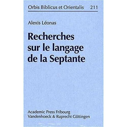 Recherches Sur Le Langage De La Septante
