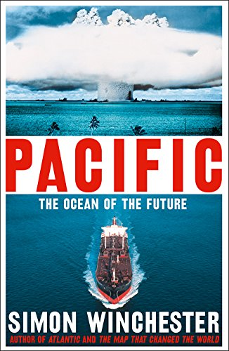 Pacific: The Ocean of the Future por Simon Winchester