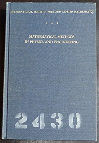 Mathematical Methods in Physics and Engineering (Pure & Applied Mathematics S.) por John W. Dettman