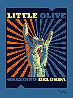 Little Olive di [Graziano Delorda]