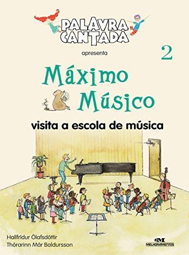 Máximo Músico Visita a Escola de Música (Portuguese Edition) por Hallfrídur Ólafsdóttir