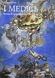 Scarica Libro I Medici Storia di una dinastia europea (PDF,EPUB,MOBI) Online Italiano Gratis