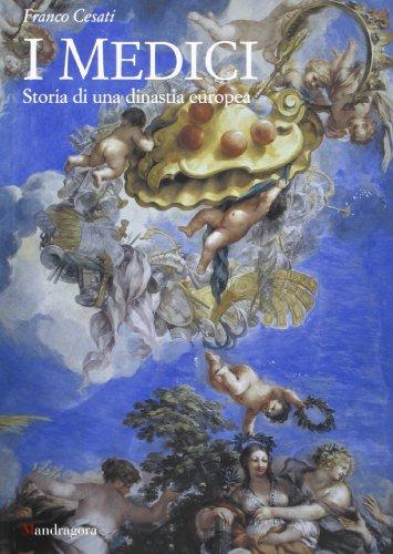 i-medici-storia-di-una-dinastia-europea