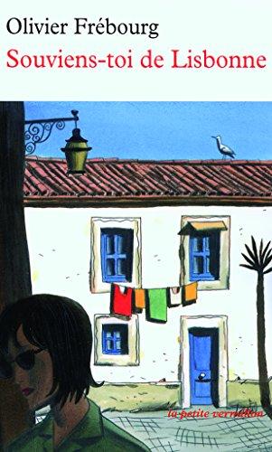 Souviens-toi de Lisbonne par Olivier Frébourg