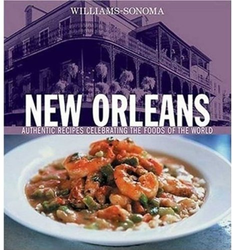 williams-sonoma-foods-of-the-world-new-orleans-authentic-recipes-celebrating-the-foods-of-the-world