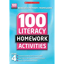 100 Literacy Homework Activities: Year 4 (100 Literacy Homework Activities NE)