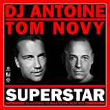 Superstar (DJ Antoine vs Mad Mark 2k20 Mix)
