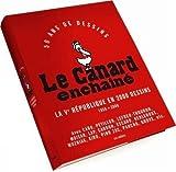 Le Canard Enchainé : La Vème République en 2 000 Dessins