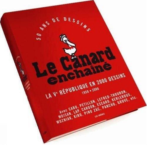 Le Canard Enchainé : La Vème Républiq...