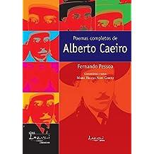 Poemas completos de Alberto Caeiro: Comentários, Glossário, Estudo Introdutório