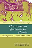 Klassikerinnen feministischer Theorie: Grundlagentexte Band 2 (1920–1985) (Frankfurter Feministische Texte - Sozialwissenschaften)