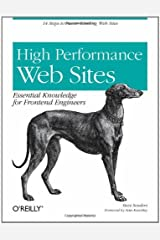 High Performance Web Sites: Essential Knowledge for Front-End Engineers Kindle Edition