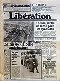 Telecharger Livres LIBERATION No 1943 du 12 05 1980 13 mai sortie de sante pour les syndicats espagne la nostalgie de la censure les 2 cotes du shilom paris 1eres assises francaises pour la depenalisation du cannabis cisjordanie les 3 notables palestiniens expulses sur le pont du retour auto la fin de la belle americaine opposants libyens assassines a l etranger special cannes la bavure de sinkel la terrase de scola la femme enfant de raphaele billetdoux journee de la bicyclette rugby b (PDF,EPUB,MOBI) gratuits en Francaise
