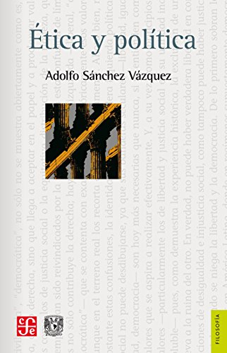 Ética y política (Filosofia) por Adolfo Sánchez Vázquez